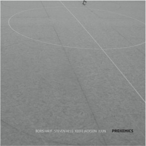 Proxemics – out since September 2011